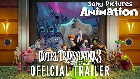 HOTEL TRANSYLVANIA 3 SUMMER VACATION Official Trailer