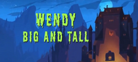 Wendy Bigtall