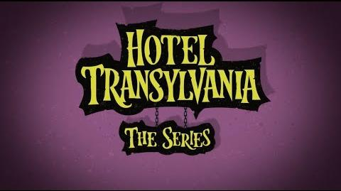 Hotel Transylvania The Series Intro