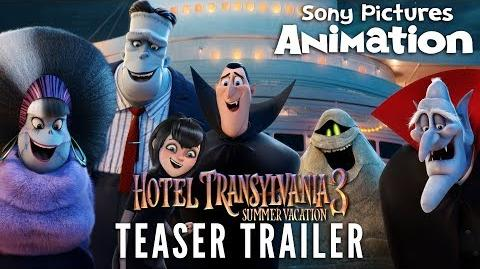 HOTEL TRANSYLVANIA 3 SUMMER VACATION Official Teaser Trailer