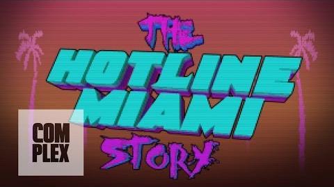 The Hotline Miami Story (Documentary) - Complex