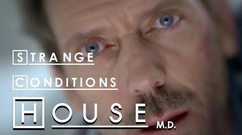 Strange Conditions - House M.D
