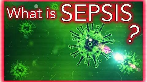 What is SEPSIS and SEPTIC SHOCK?