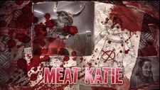 Meat Katie weakpoint