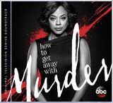 How to get away with Murder: Original Television Series Soundtrack