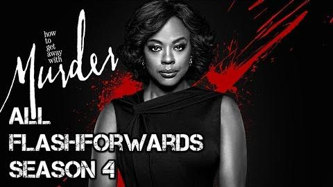 How To Get Away With Murder - Season 4 - Compilation of Flash Forwards