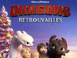 Dragons : Retrouvailles