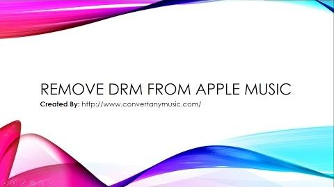 How to Remove DRM from Apple Music