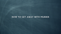 How to Get Away with Murder Title Card