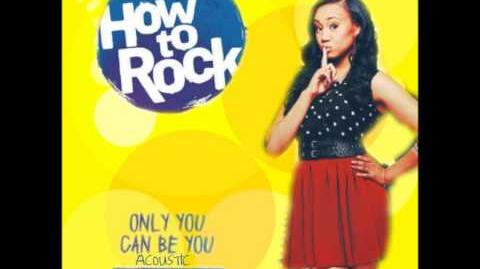 Only You Can Be You Acoustic - How To Rock