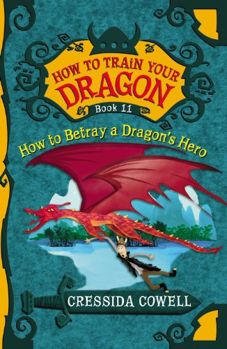 Image how to betray a dragons herog how to train your dragon how to betray a dragons herog ccuart Gallery