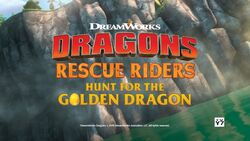 Dragons Rescue Riders Hunt for the Golden Dragon trailer title