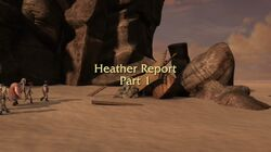 Heather Report Part 1 title card