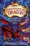 How to Betray a Dragon's Hero British Cover