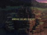 Gallery: Enemy of My Enemy