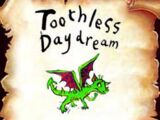 Toothless Daydream