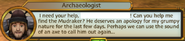 Help the Archaeologist Find Muddie for an Apology