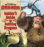 Gobber's Guide to Battling Dragons