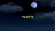 Tone Death title card
