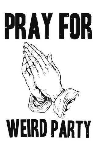 File:Prayforweirdparty.jpg