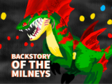 Backstory of The Milneys