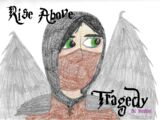 Rise Above Tragedy
