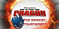 How to Train your Dragon The Dragon Tournament