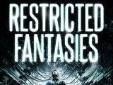 Restricted Fantasies