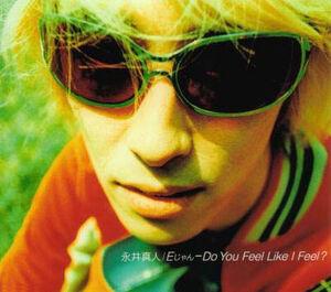 E-jan Do you feel like i feel cover