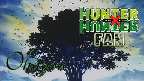 Hunter X Hunter (Opening 1) - Ohayou Completa