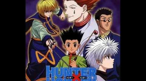 Hunter X Hunter - GI FINALE Opening Full - Believe In Tomorrow