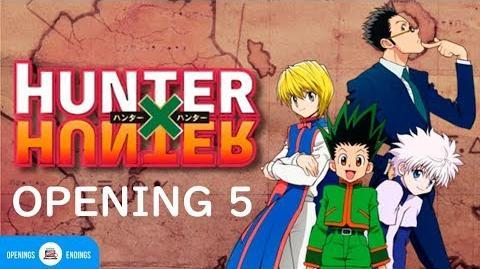 Hunter x Hunter 2011 Opening 5 FULL HD 1080p