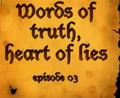 Słowa prawdy serce kłamstw