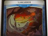 Slamcannon