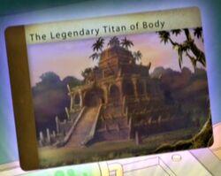 The Legendary Titan of Body