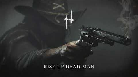 Rise Up Dead Man Hunt Showdown Humming Theme