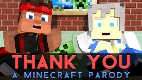 "♫ ""Thank You!"" - A Minecraft Parody of MKTO's Thank You (Music Video)"