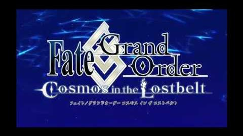 Grand Order - Cosmos In The Lostbelt OP