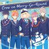 Crew on Merry-Go-Round