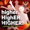 Higher,HighER,HIGHER!