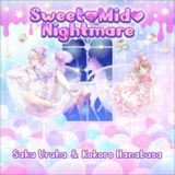 Sweet♥Mid♥Nightmare