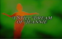 I Still Dream Of Jeannie opening title screen