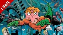 I hate aquaman