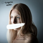 ionnalee; NOT HUMAN (Tungorna remix) cover