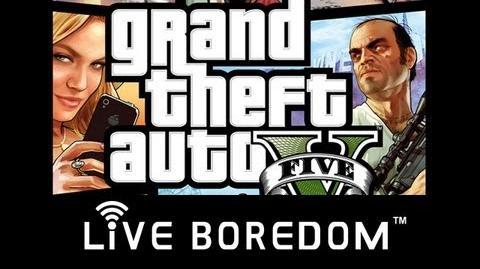 Live Boredom - Grand Theft Auto V 12 Hour Event