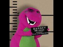 Barney on drugs