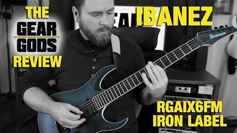 IBANEZ Iron Label RGAIX6FM - The GEAR GODS Review