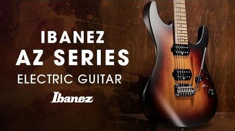 Ibanez AZ Electric Guitar - Story of the AZ
