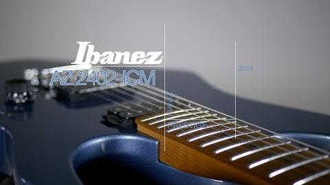 Ibanez 2018 AZ2402-ICM Prestige Playthrough