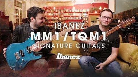 Ibanez Martin Miller and Tom Quayle New Signature Guitars - MM1 TQM1